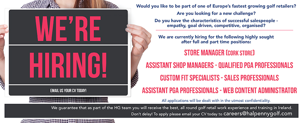 To Apply Please Email Your CV to careers@halpennygolf.com