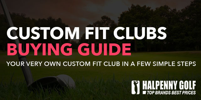 Custom Fit Buying Guide